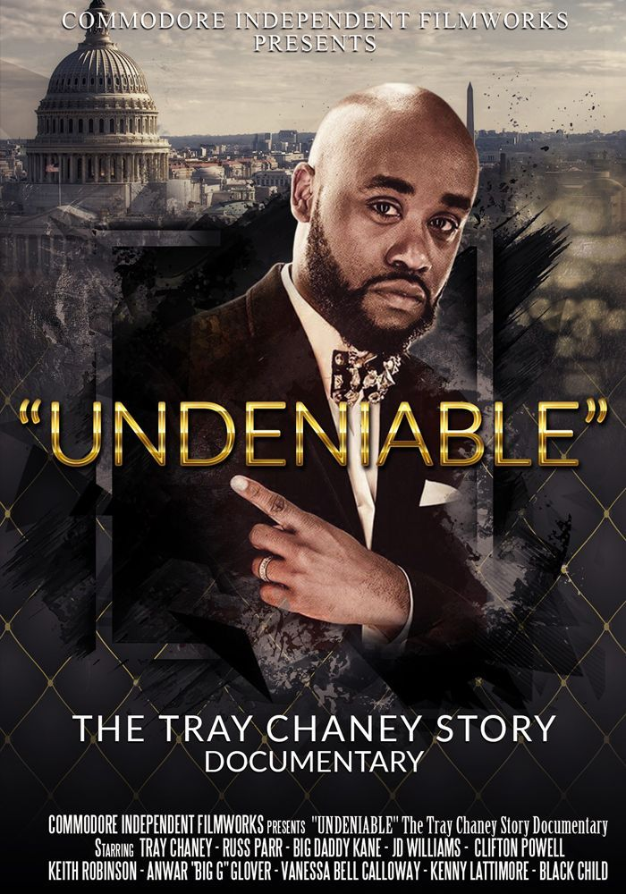 """Undeniable"" The Tray Chaney Story"